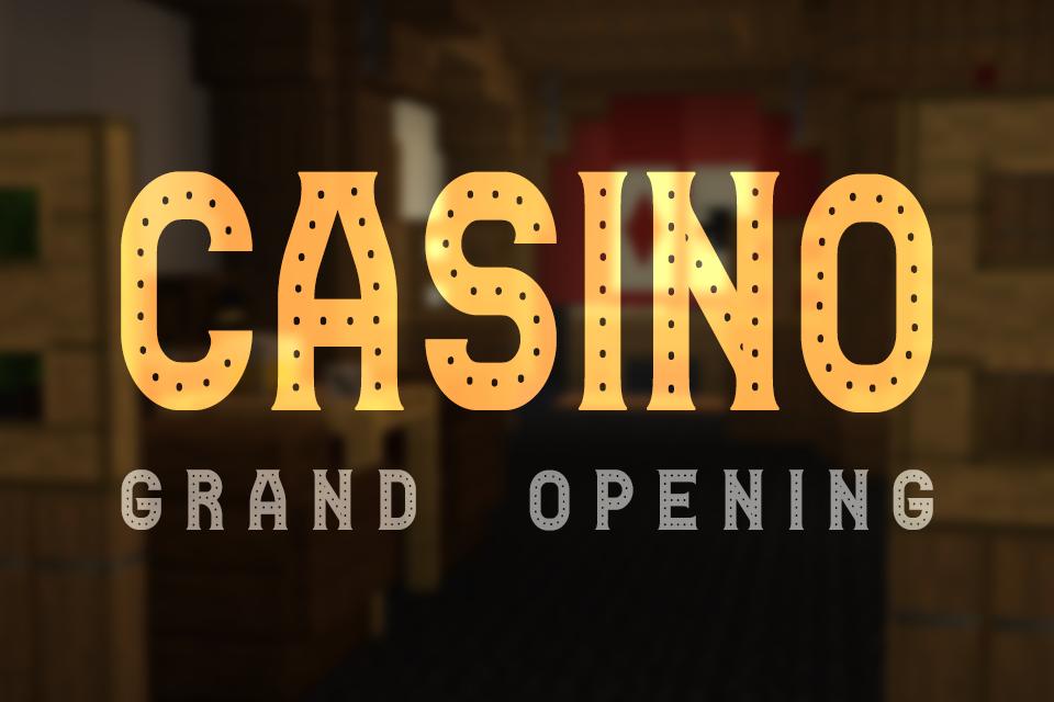 RefugiaCraft Casino Grand Opening